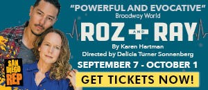 San Diego Repertory Theatre Roz and Ray