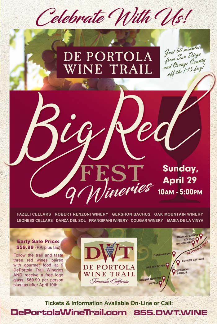Join 9 Wineries For The De Portola Wine Trail Quot Big Red
